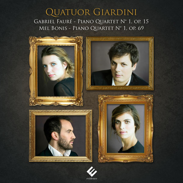 Quatuor Giardini - Gabriel Fauré & Mel Bonis : Piano Quartets
