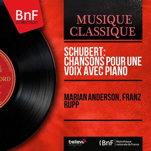 Marian Anderson - Schubert: Chansons pour une voix avec piano (Mono Version)