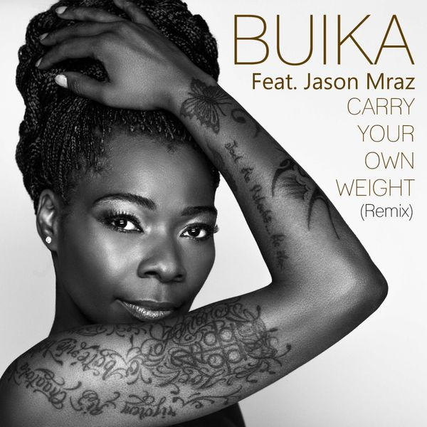 Buika - Carry your own weight (feat. Jason Mraz) [Remix]