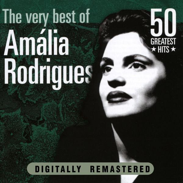 Amalia Rodrigues - Amália Rodrigues: The Very Best