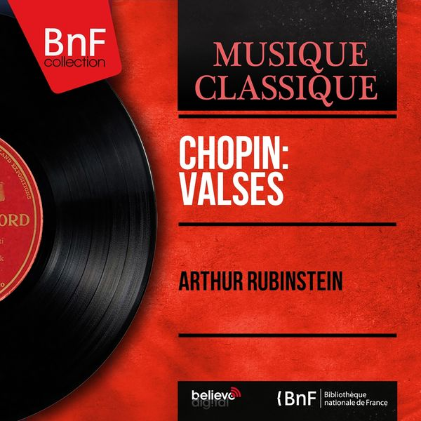 Arthur Rubinstein - Chopin: Valses (Mono Version)