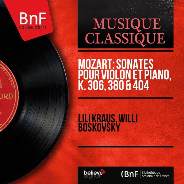 Willi Boskovsky - Lili Kraus - Mozart : Violin Sonates K.306, 380, 404 (Mono Version)