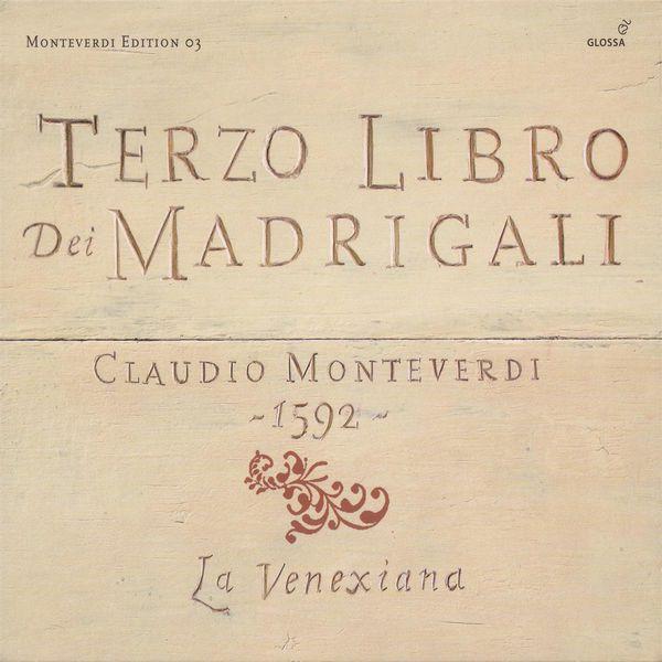La Venexiana - Monteverdi: Madrigals, Book 3