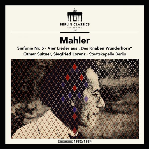 Otmar Suitner - Mahler: Symphony No.5 & Songs