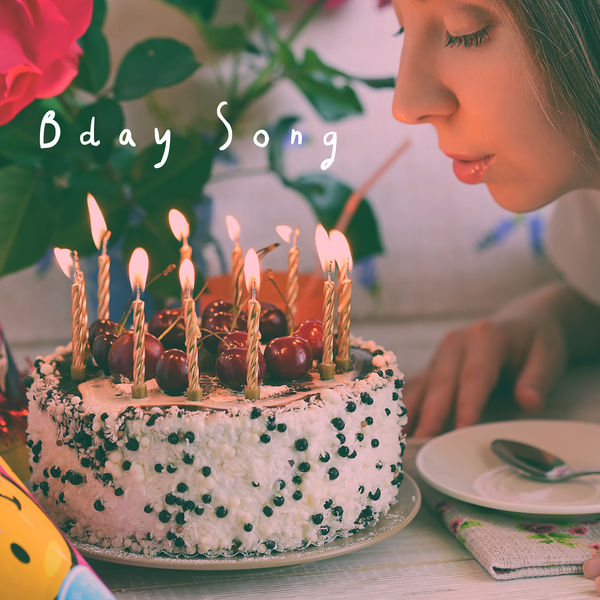 Bday Song Happy Birthday Download And Listen To The Album