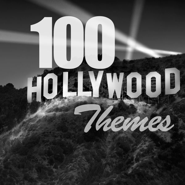 Various Artists - 100 Hollywood Themes
