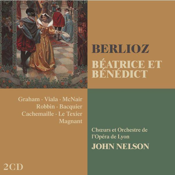 John Nelson - Hector Berlioz : Béatrice et Bénédict