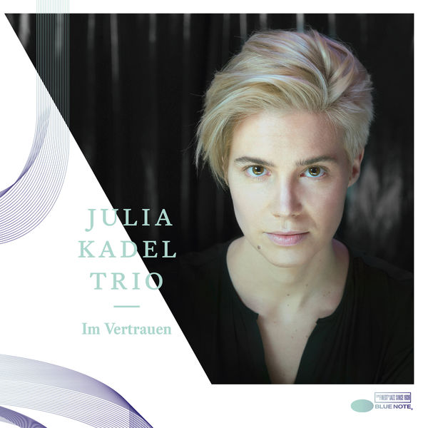 Julia Kadel Trio - Im Vertrauen