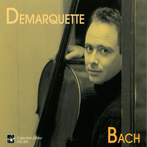 Henri Demarquette - Bach: Cello Suite No. 1 to 6, Henri Demarquette