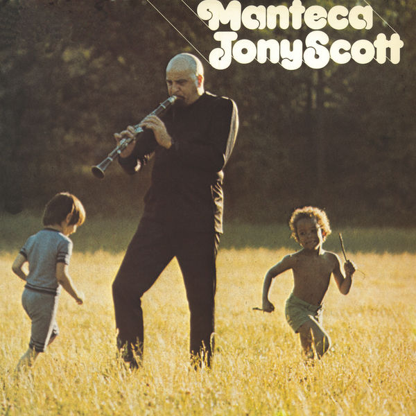Tony Scott - Manteca