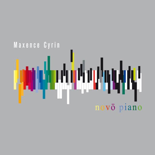 Maxence Cyrin - Novö Piano