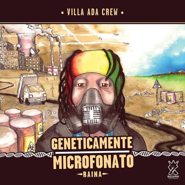 Raina - Geneticamente microfonato (Villa Ada Crew)