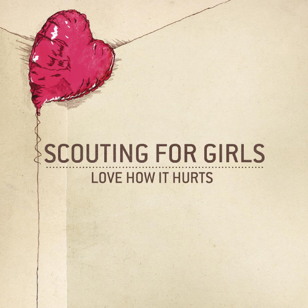 Scouting For Girls - Love How It Hurts