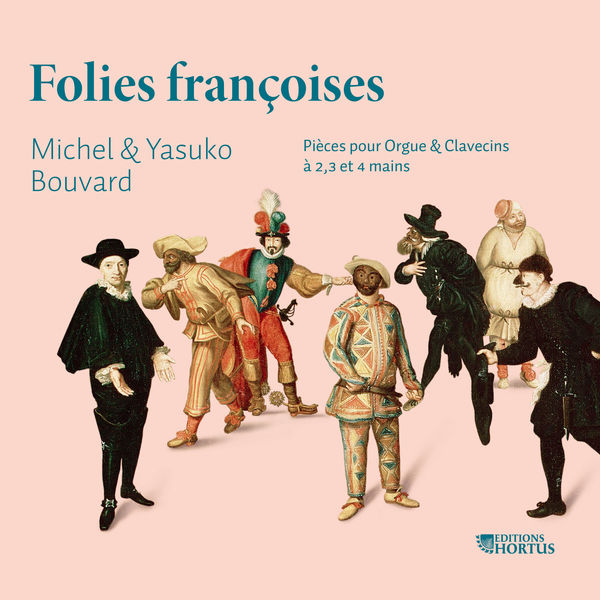 Michel Bouvard - Folies françoises