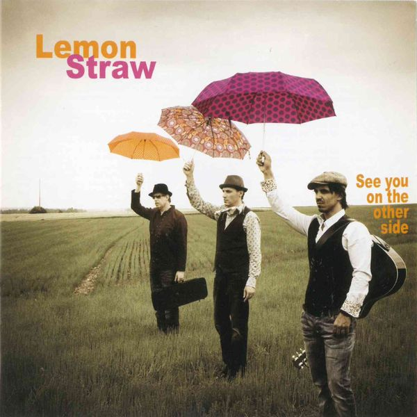 Lemon Straw - See You On the Other Side
