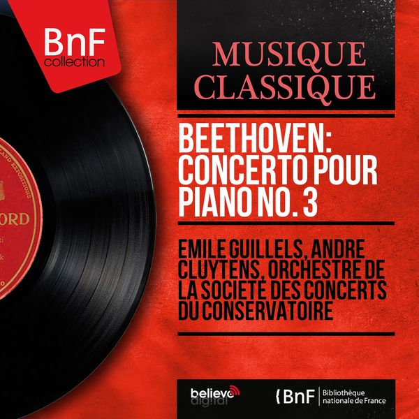 Emil Gilels - Beethoven: Concerto pour piano No. 3 (Mono Version)