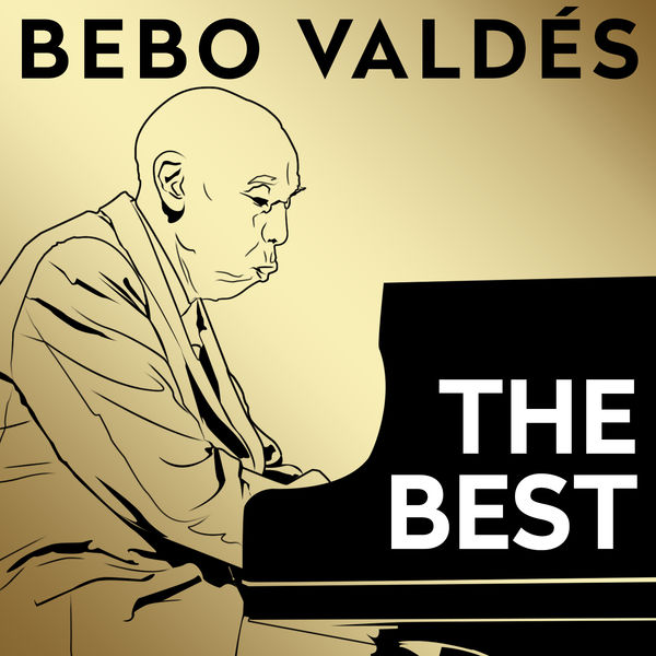 Bebo Valdés y su Orquesta - The Best
