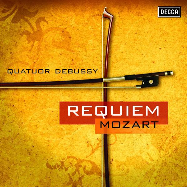 Quatuor Debussy - Mozart: Requiem