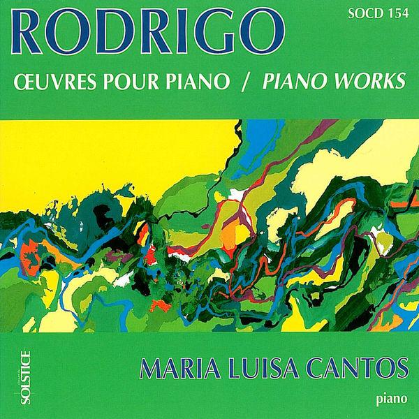 Maria Luisa Cantos - Rodrigo: Piano Works