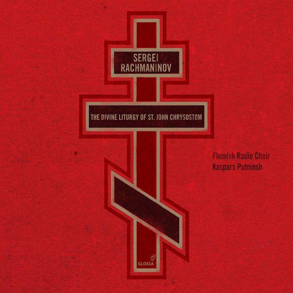 Flemish Radio Choir - Rachmaninov, S.: Liturgy of St John Chrysostom