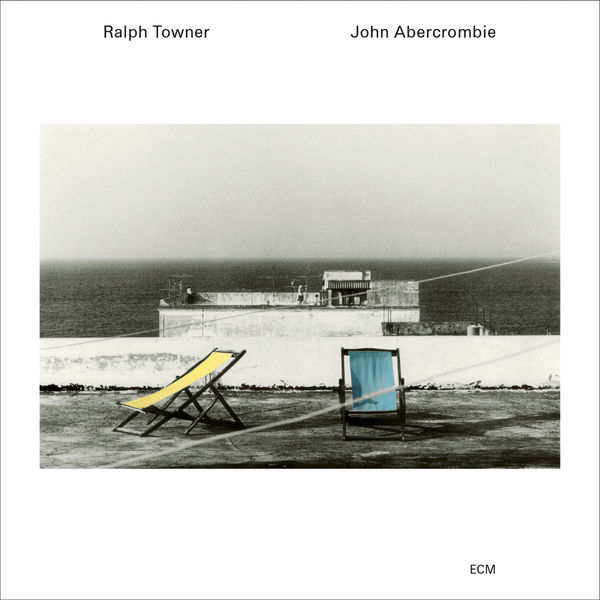 Ralph Towner & John Abercrombie - Five Years Later