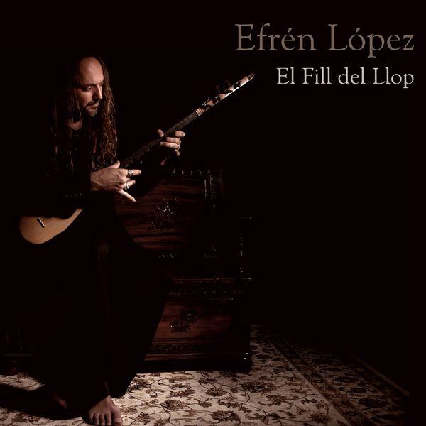 Efren Lopez - El Fill del Llop