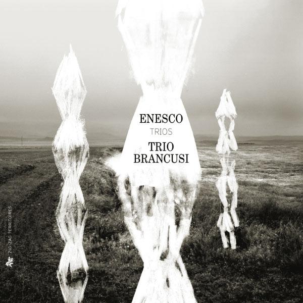 Trio Brancusi - Enesco: Trios