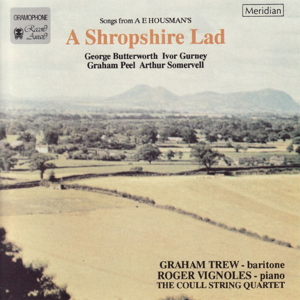 The Coull String Quartet - Songs from A E Housman's: A Shropshire Lad