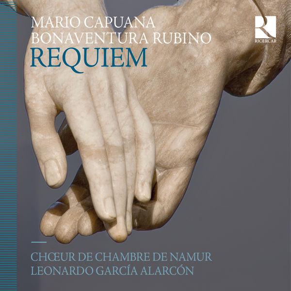 Leonardo García Alarcón - Capuana & Rubino: Requiem
