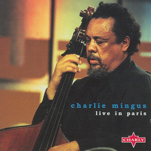 Charles Mingus - Live In Paris