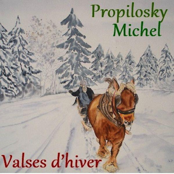 Michel Propilosky - Valses d'hiver