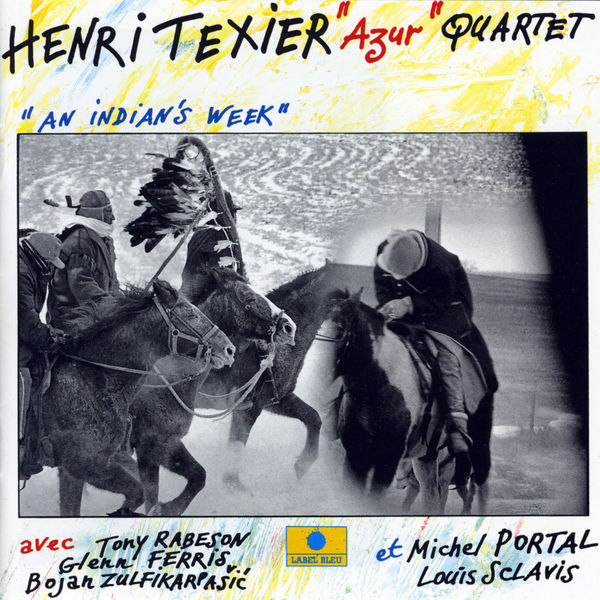Henri Texier - An Indian's Week