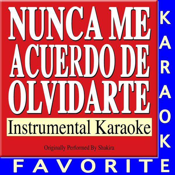 Nunca me acuerdo de olvidarte song download shakira. Song online.