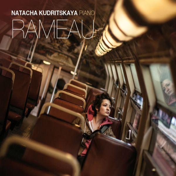 Natacha Kudritskaya - Rameau: Suite en ré & Suite en la