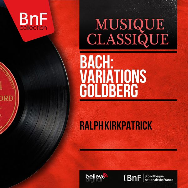Ralph Kirkpatrick - Bach: Variations Goldberg (Mono Version)