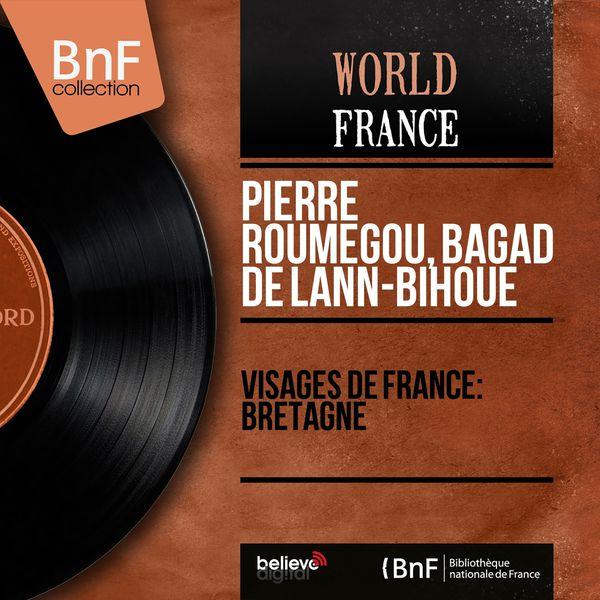 Pierre Roumegou - Visages de France: Bretagne (Mono Version)