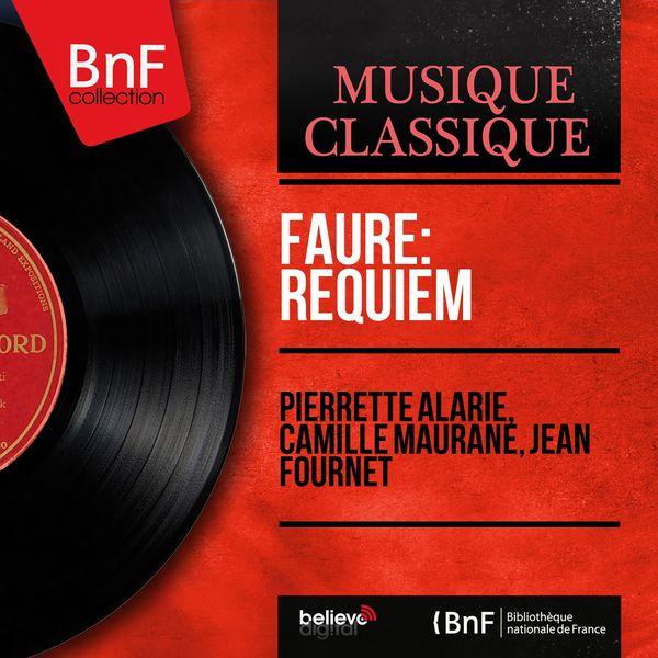 Pierrette Alarie - Fauré: Requiem (Mono Version)