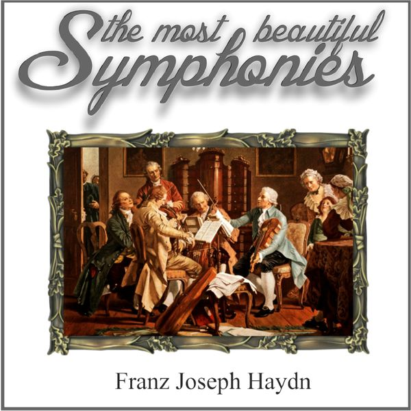 German Festival Symphony Orchestra - Haydn: The Most Beautiful Symphonies