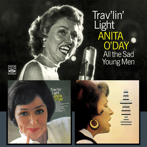 Anita O'Day - Trav'lin' Light / All the Sad Young Men