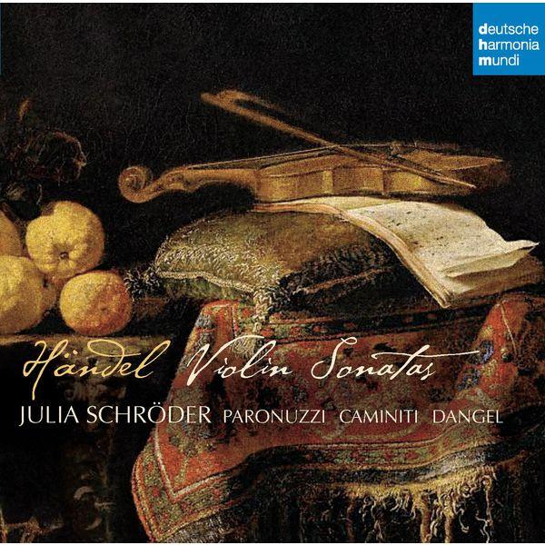 Julia Schröder - Händel: Violinsonaten