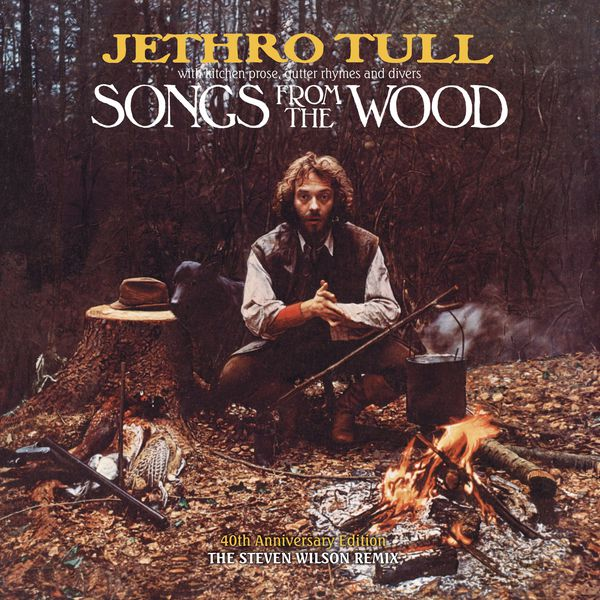Jethro Tull - Songs from the Wood (40th Anniversary Edition) [The Steven Wilson Remix]