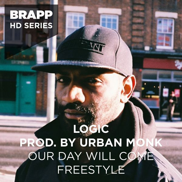 Logic - Our Day Will Come Freestyle (Brapp HD Series)