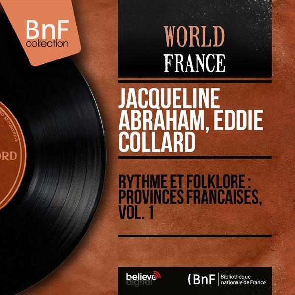 Jacqueline Abraham, Eddie Collard - Rythme et folklore : provinces françaises, vol. 1 (Mono Version)