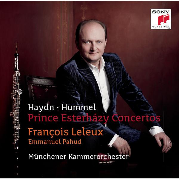 François Leleux - Prince Esterházy Concertos (Haydn & Hummel)