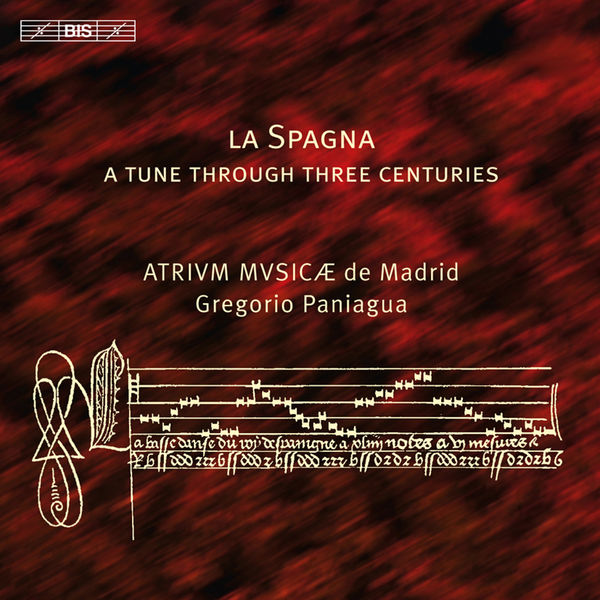 Gregorio Paniagua - La Spagna: A Tune Through Three Centuries