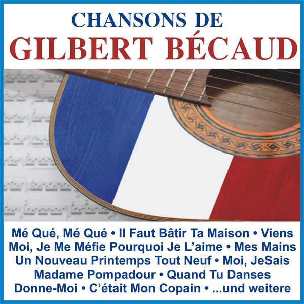 Gilbert Bécaud - Chansons De Gilbert Bécaud