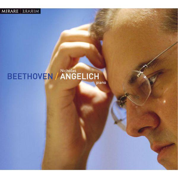 Nicholas Angelich - Beethoven: Piano Sonatas Nos. 21, 12 & 32