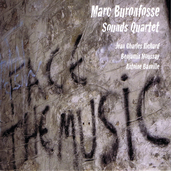 Marc Buronfosse - Face the Music (feat. Jean Charles Richard, Benjamin Moussay & Antoine Banville)