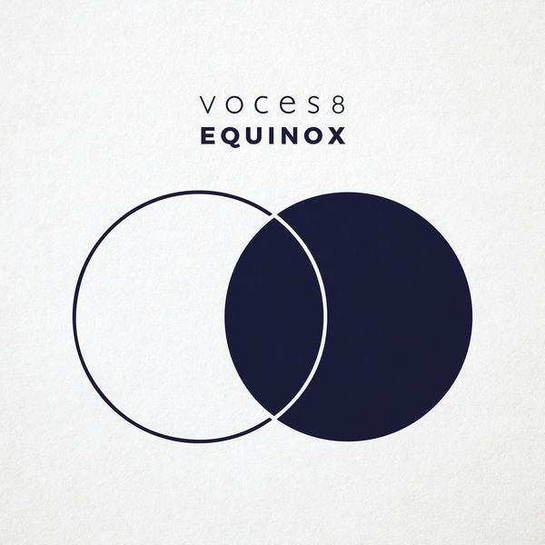 Voces8 - Equinox