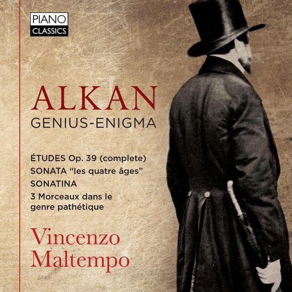Vincenzo Maltempo - Alkan: Genius-Enigma